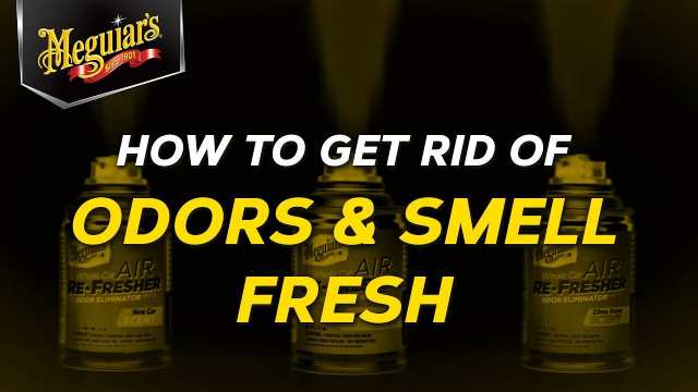How To Get Rid of Unwanted Odors and Leave Your Car Smelling Fresh With Meguiar's Air Refreshers When you think of detailing, most people think of washing and waxing their vehicle, however, the inside of your vehicle is just as important, especially when it comes to treating those annoying odors that tend to linger.