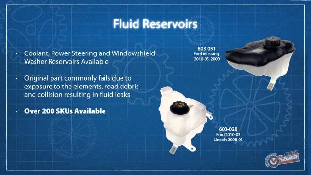 Coolant Reservoir Part Number #603-028  Pressurized Coolant Reservoir  Application Summary: Ford 2010-03, Lincoln 2008-03