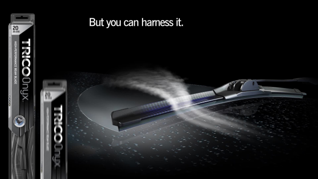 Trico Onyx Wiper Blades Harness the weather with Trico Onyx windshield wipers which convert wind force into uniform wiper pressure.