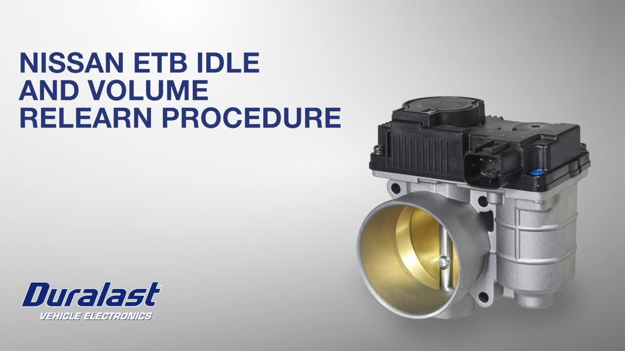 Duralast Electronic Throttle Body Idle Relearn Procedure for Nissan and  Infinity Vehicles