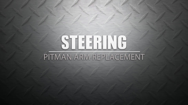 Pitman Arm Replacement