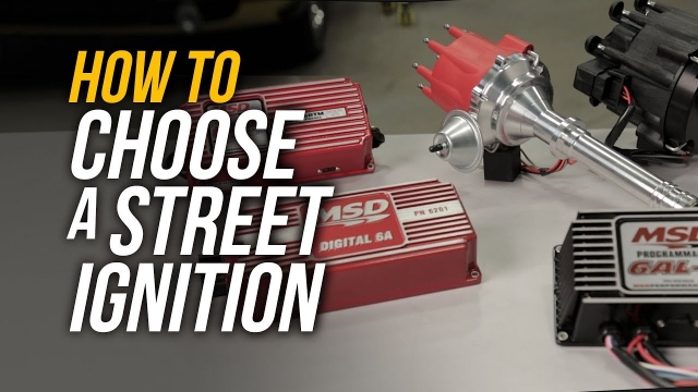 How To Choose a Street Ignition