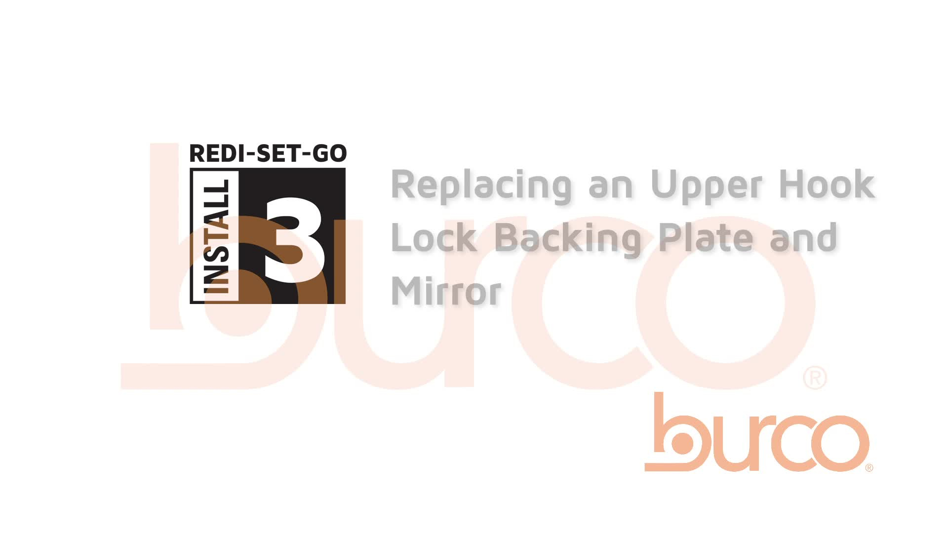 Replacement of the Upper Hook Lock Backing Plate and Mirror