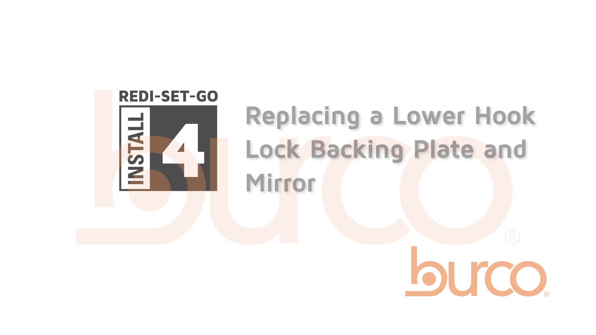 Replacement of the Lower Hook Lock Backing Plate and Mirror
