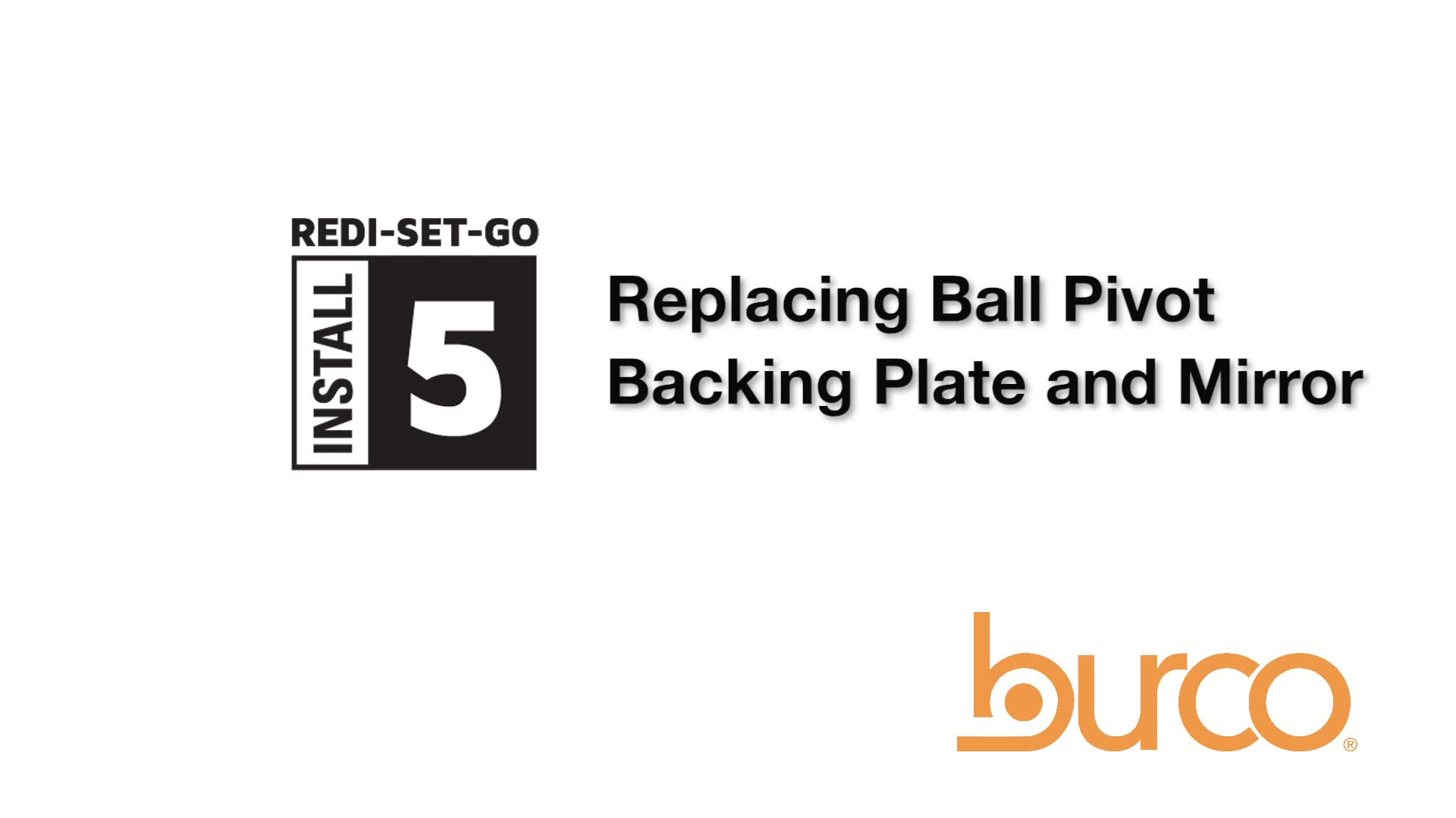 Replacement of the Ball Pivot Backing Plate and Mirror